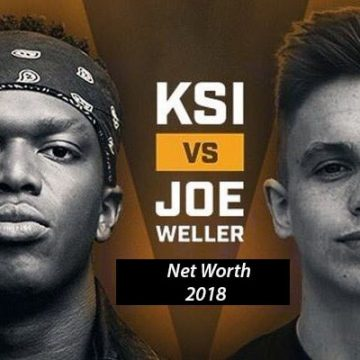 YouTuber KSI vs Joe Weller Net Worth 2018 – Who is Richer?