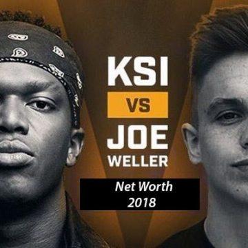 YouTuber KSI vs Joe Weller Net Worth 2018 – Who is Richer?