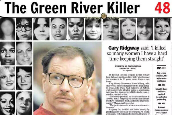 Gary Ridgway; psychopath killer of many young women