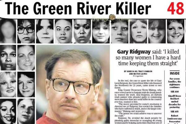 Gary Ridgway; psychopath killer of many young women
